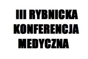 III Rybnicka Konferencja Medyczna